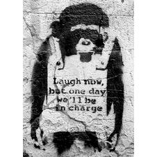 "Poster Banksy Singe ""Laugh now, but one day we'll be in charge"""