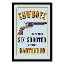 Cowboys Leave Your Sixshooter