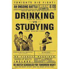 POSTER DRINKING VS. STUDYING