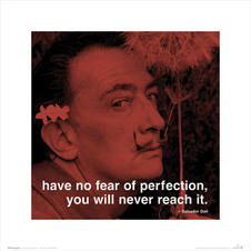 SALVADOR DALI: HAVE NO FEAR OF PERFECTION..., Poster, Affiche