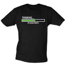 T-shirt Thinking... Please wait
