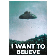 "POSTER OVNI ""I want to believe"""